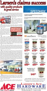 Advertisement design by Graphic Artist Dallas Price for Larsen's Ace Hardware. Published in The Richfield Reaper 01/30/2013.