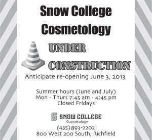 Advertisement design by Graphic Artist Dallas Price for Snow College Cosmetology. Published in The Richfield Reaper 05/08/2013.