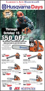 Advertisement design by Graphic Artist Dallas Price for Larsen's Ace Hardware. Published in The Richfield Reaper 10/10/2012.