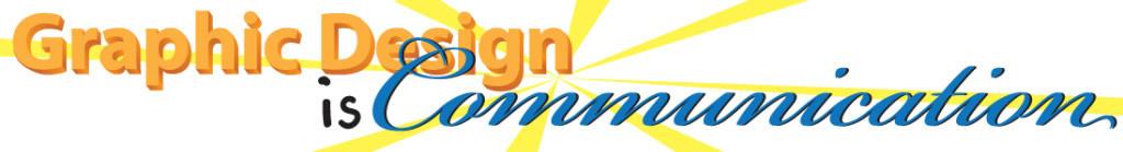 Graphic Design is Communication - Dallas Price