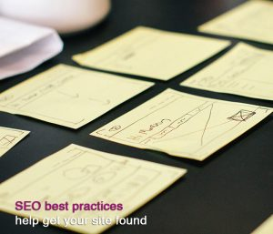 SEO best practices help you get noticed