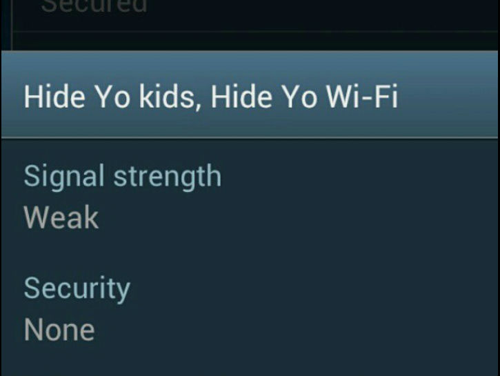 Hide you kids! Hide you Wi-Fi!